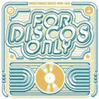 Various Artists For Disco Only Indie Dance Music From Fantasy