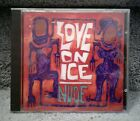 LOVE ON ICE NUDE 1992 CD INTERSCOPE RECORDS