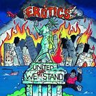 The Erotics - United We Can't Stand [New CD]