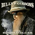 Billy F Gibbons - The Big Bad Blues [New CD]