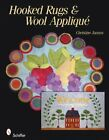 Hooked Rugs and Wool Applique by Christine Jansen (2010, Paperback)