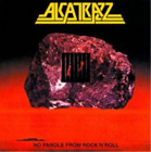 Alcatrazz-No Parole from Rock 'N' Roll (UK IMPORT) CD NEW