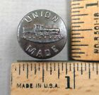 UNION MADE Metal Overall / Work Clothes BUTTON, 1800s, MEDIUM, Train Image
