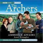 The Archers: Ambridge Affairs: Love Triangles von B... | Buch | Zustand sehr gut
