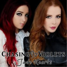 Chasing Violets-Jade Hearts (UK IMPORT) CD NEW
