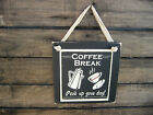 Coffee Break Perk Up Hanging Wall Sign Plaque Primitive Rustic Lodge Cabin Decor
