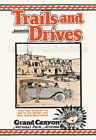 Fred Harvey Grand Canyon - Trails and Drives Travel Poster
