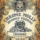 CHROME MOLLY Hoodoo Voodoo CD BRAND NEW