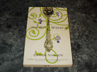 The Will of Wisteria by Denise Hildreth 2007 trade papergeneral fiction