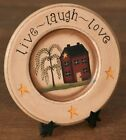 Country Primitive Wooden Live Laugh Love Saltbox and Willow Plate