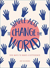 Neumann Amy-Simple Acts To Change The World (UK IMPORT) HBOOK NEW