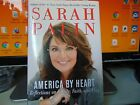 America by Heart by Sarah Palin 2010 Hardcover SIGNED 1st Edition