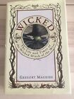 SIGNED Gregory Maguire Wicked Book First Edition Broadway Musical Witch
