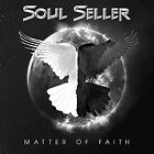 SOUL SELLER-MATTER OF FAITH (UK IMPORT) CD NEW