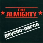 Almighty-Psycho-Narco (UK IMPORT) CD NEW