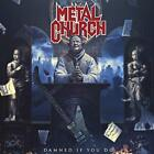 Metal Church-Damned If You Do (UK IMPORT) CD NEW
