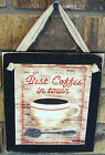 Best Coffee in Town Hanging Wall Sign Plaque Primitive Rustic Lodge Cabin Decor
