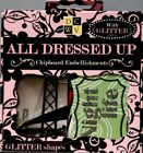 DCWV All Dressed Up Glitter Chipboard Embellishments