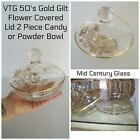 VTG Mid Century Gold Gilt Floral Accented Glass Candy Dish / Powder Bowl w/ Lid