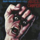 Alice Cooper-Raise Your Fist And Yell (UK IMPORT) CD NEW