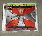 Cosmic Ballroom - Your Drug of Choice (CD, May-2006, Locomotive Records)