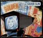 SILVER SUN Golden Skin  CD 3 Tracks Inc 17 Times+In Nature