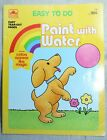GOLDEN BOOKS PAINT WITH WATER 1987 MINT CONDITION EASY TEAR OUT PAGES
