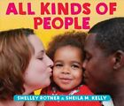 All Kinds Of People by Shelley Rotner 9780823439720 Board book 2018