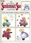 The Ultimate Sunbonnet Sue Collection 24 Quilt Blocks Recapture 9781609001537
