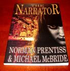 The Narrator by Norman Prentiss  Michael McBride  Signed First Edition