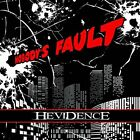 HEVIDENCE-NOBODY`S FAULT (UK IMPORT) CD NEW
