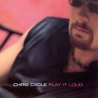 * DISC ONLY * / CD /  Chris Cagle – Play It Loud