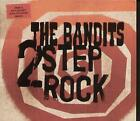 BANDITS 2 Step Rock CD UK B Unique 2003 4 Track Part 2 Digi Pack B/W Down On