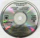 Tyrone Berkeley 1989 To Touch You Album CD Rock Music CK44296 MT/GEN OOP