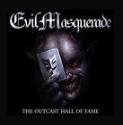 Evil Masquerade-The Outcast Hall of Fame (UK IMPORT) CD NEW