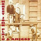 And The Amigos, Honest John Plain, Audio CD, New, FREE & FAST Delivery
