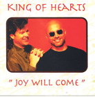King Of Hearts-Joy Will Come (UK IMPORT) CD NEW