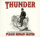 Thunder - Please Remain Seated [New CD]