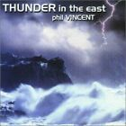 Phil Vincent - Thunder in the East [New CD]
