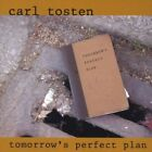 Carl Tosten - Tomorrow's Perfect Plan [New CD]
