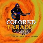 Colored Parade - And the Walls of the City Will Shake [New CD]