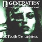 D Generation-Through The Darkness (UK IMPORT) CD NEW