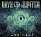 Days of Jupiter - Panoptical - CD - New