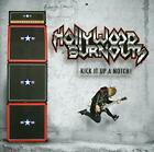 Hollywood Burnouts - Kick It Up A Notch! - CD - New