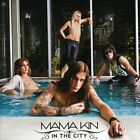 Mama Kin - In the City - CD - New