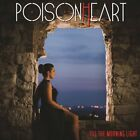 Poisonheart - Till the Morning Light - CD - New
