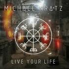Michael Kratz - Live Your Life - CD - New