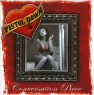 PISTOL DAWN - CONVERSATION PIECE USED - VERY GOOD CD