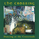 * DISC ONLY * / CD /  The Crossing ‎– Dancing At The Crossroads