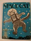 Scarce Ruthven Todd 1952 Childrens Book Space Cat
